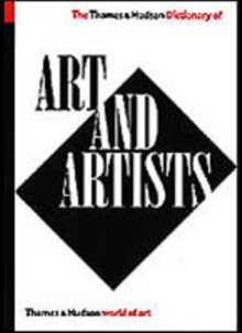 The Thames & Hudson Dictionary of Art and Artists - Read, Herbert