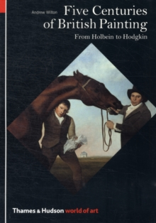 Image for Five centuries of British painting  : from Holbein to Hodgkin