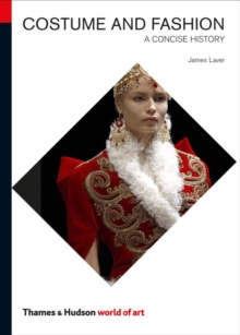 Costume and fashion  : a concise history - Laver, James