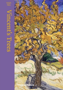 Image for Vincent's trees  : paintings and drawings by Van Gogh