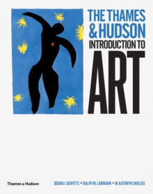 The Thames & Hudson introduction to art - DeWitte, Debra J.