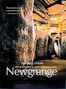 Image for Newgrange  : archaeology, art and legend