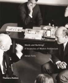 Image for Words and buildings  : a vocabulary of modern architecture