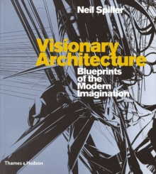 Image for Visionary architecture  : blueprints of the modern imagination