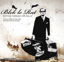 Image for Blek le rat  : getting through the walls