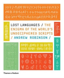 Image for Lost Languages : The Enigma of the World's Undeciphered Scripts
