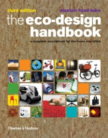 The eco-design handbook  : a complete sourcebook for the home and office - Fuad-Luke, Alastair