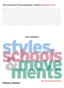 Styles, schools and movements  : the essential encyclopaedic guide to modern art - Dempsey, Amy