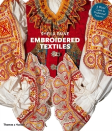 Image for Embroidered textiles  : a world guide to traditional patterns