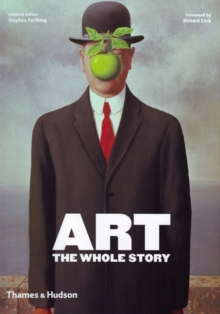 Art  : the whole story - Farthing, Stephen