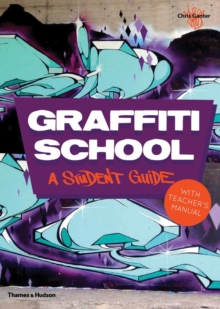 Image for Graffiti school  : a student guide with teacher's manual