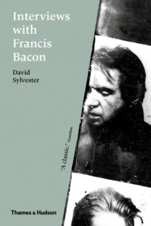 Image for Interviews with Francis Bacon  : the brutality of fact