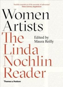 Image for Women artists  : the Linda Nochlin reader