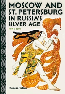 Image for Moscow and St. Petersburg in Russia's Silver Age