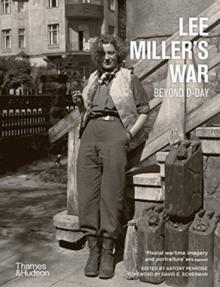 Image for Lee Miller's war  : beyond D-Day