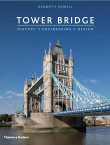 Image for Tower Bridge  : history, engineering, design