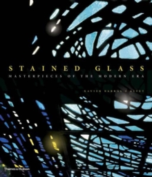 Image for Stained glass  : masterpieces of the modern era