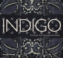 Image for Indigo  : the colour that changed the world