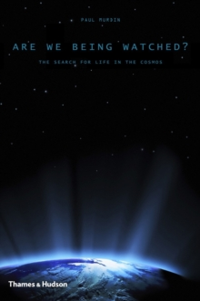 Image for Are we being watched?  : the search for life in the cosmos