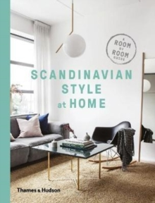 Image for Scandinavian style at home  : a room by room guide