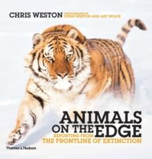 Image for Animals on the edge  : reporting from the frontline of extinction