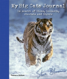 My big cats journal  : in search of lions, leopards, cheetahs and tigers - Bloom, Steve