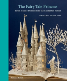 Image for The fairytale princess  : seven classic stories from the enchanted forest