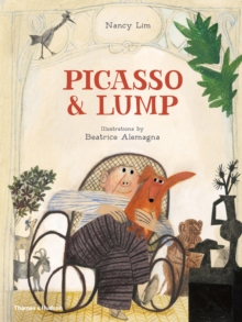 Picasso & Lump - Beatrice and Li Alemagna