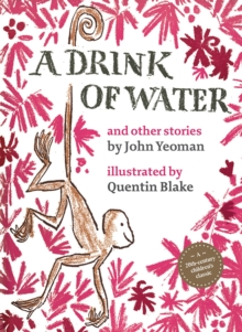 Image for A drink of water  : and other stories