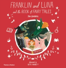 Image for Franklin and Luna and the book of fairy tales