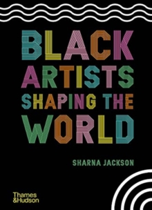 Image for Black artists shaping the world