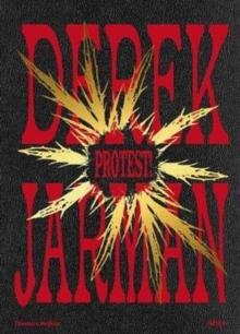 Image for Derek Jarman  : protest!