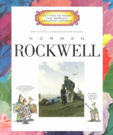 Norman Rockwell (Getting to Know the World's Greatest Artists: Previous Editions)