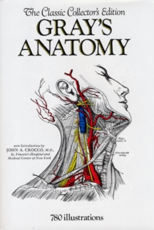 Image for Grays' Anatomy : The Classic Collectors Edition