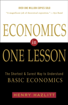 Image for Economics In One Lesson : The Shortest and Surest Way to Understand Basic Economics