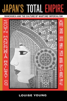 Image for Japan's total empire  : Manchuria and the culture of wartime imperialism
