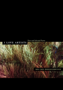 Image for I Love Artists : New and Selected Poems