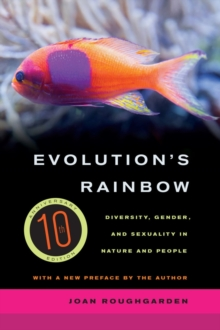 Image for Evolution's Rainbow : Diversity, Gender, and Sexuality in Nature and People