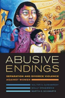 Image for Abusive Endings : Separation and Divorce Violence against Women