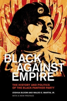 Image for Black against empire  : the history and politics of the Black Panther Party