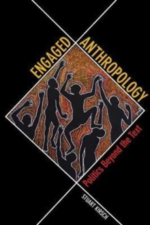 Image for Engaged anthropology  : politics beyond the text