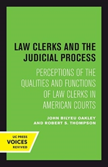 Image for Law Clerks and the Judicial Process : Perceptions of the Qualities and Functions of Law Clerks in American Courts