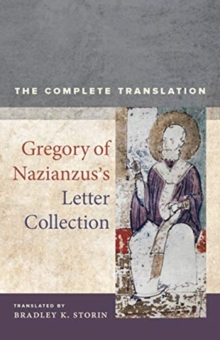 Image for Gregory of Nazianzus's Letter Collection : The Complete Translation