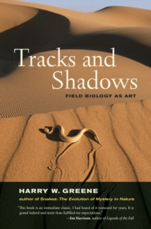 Image for Tracks and Shadows: Field Biology as Art