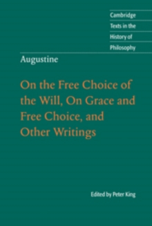 Image for Augustine  : on the free choice of the will, on grace and free choice, and other writings