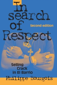 Image for In search of respect  : selling crack in El Barrio
