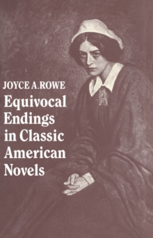 Image for Equivocal endings in classic American novels  : The Scarlet letter, Adventures of Huckleberry Finn, The Ambassadors, The Great Gatsby