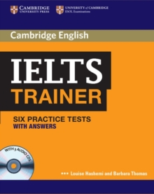 IELTS trainer  : six practice tests with answers - Hashemi, Louise