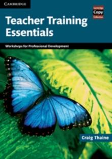 Image for Teacher training essentials  : workshops for professional development