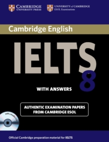 Image for Cambridge IELTS 8  : examination papers from University of Cambridge ESOL examinations